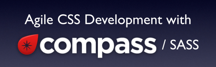 Agile CSS Development with Compass / SASS