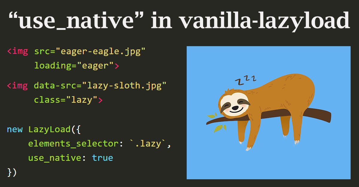 Native lazy loading and js-based fallback with vanilla-lazyload 12